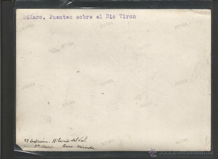 Postales: HARO-24- AYUNTAMIENTO - ES FOTO VER REVERSO-EDICION HILARIO DEL VAL -MIDE 11X 15CM-(V-4469) - Foto 2 - 54494463