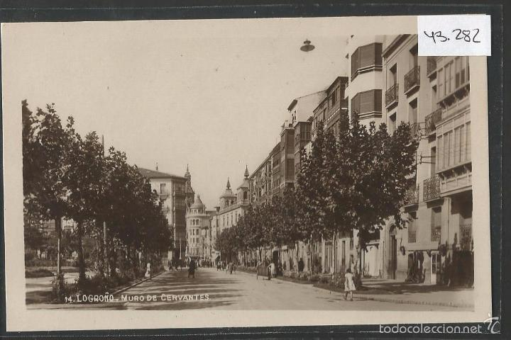 LOGROÑO - 14 - MURO DE CERVANTES - FOTOGRAFICA - (43.282) (Postales - España - La Rioja Antigua (hasta 1939))