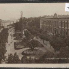 Postales: LOGROÑO - 17- INSTITUTO Y JARDINES - FOTOGRAFICA - (43.283). Lote 56829469