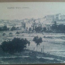 Postales: HARO, LOGROÑO, LA RIOJA, VISTA GENERAL.. Lote 57091065