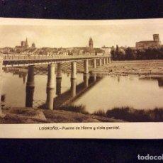 Postales: LOGROÑO. PUENTE DE HIERRO Y VISTA PARCIAL. SIN CIRCULAR. Lote 74950139