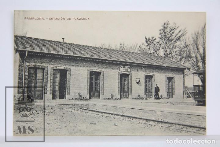ANTIGUA POSTAL - PAMPLONA. ESTACIÓN DE PLAZAOLA - TREN - ED. FAUSTINO URDÁNIZ - SIN CIRCULAR (Postales - España - La Rioja Antigua (hasta 1939))