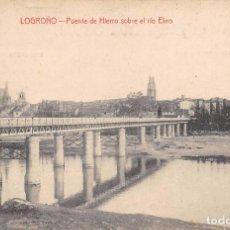 Postales: LOGROÑO.- PUENTE DE HIERRO SOBRE EL RÍO EBRO. Lote 95669655