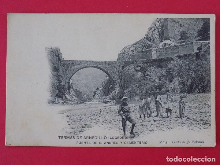 ANTIGUA POSTAL TERMAS DE ARNEDILLO (LOGROÑO) Nº 3, PUENTE DE S. ANDRES Y CEMENTERIO... R-6988 (Postales - España - La Rioja Antigua (hasta 1939))