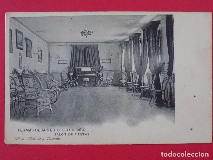ANTIGUA POSTAL TERMAS DE ARNEDILLO (LOGROÑO) Nº 8, SALON DE FIESTAS... R-6992 (Postales - España - La Rioja Antigua (hasta 1939))