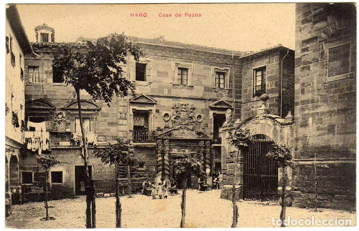 BONITA POSTAL - HARO (LA RIOJA) - CASA DE POZOS (Postales - España - La Rioja Antigua (hasta 1939))