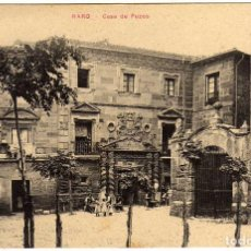Postales: BONITA POSTAL - HARO (LA RIOJA) - CASA DE POZOS . Lote 97726779