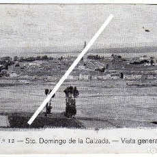 Postales: MAGNIFICA POSTAL - STO. DOMINGO DE LA CALZADA (LA RIOJA) - VISTA GENERAL. Lote 97732611