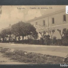 Postales: LOGROÑO - CUARTEL DE ALFONSO XII - P22662. Lote 97931191
