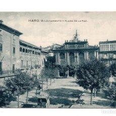 Postales: HARO. LA RIOJA.- AYUNTAMIENTO Y PLAZA DE LA PAZ. DILIGENCIA. Lote 122313971