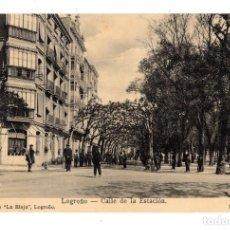 Postales: LOGROÑO.- CALLE DE LA ESTACIÓN.. Lote 127971435