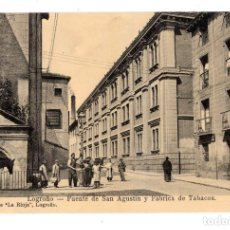 Postales: LOGROÑO.- FUENTE DE SAN AGUSTIN Y FABRICA DE TABACOS. Lote 127973287