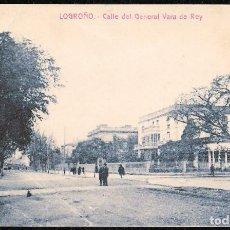 Postales: POSTALES - LOGROÑO. CALLE DEL GENERAL VARA DE REY.. Lote 128478671