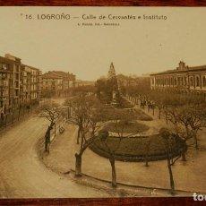 Postales: LOGROÑO (LA RIOJA), CALLE DE CERVANTES E INSTITUTO, L. ROISIN 16, SIN CIRCULAR. Lote 133554186