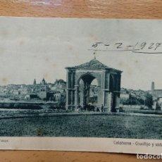 Postales: CALAHORRA , LA RIOJA , CRUCIFIJO Y VISTA PARCIAL. FOTO TUTOR.. Lote 141568882