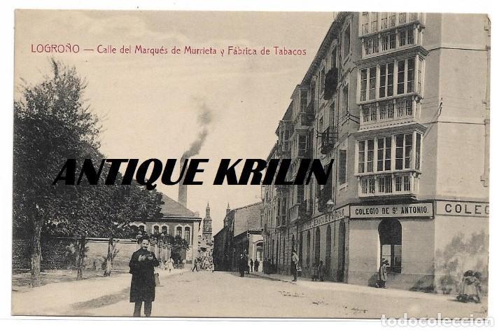 LOGROÑO .- CALLE MARQUE DE MURRIETA Y FABRICA DE TABACOS .- EDICION HIJOS DE MERINO (Postales - España - La Rioja Antigua (hasta 1939))