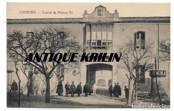 LOGROÑO .- CUARTEL DE ALFONSO XII .- EDICION HIJOS DE MERINO (Postales - España - La Rioja Antigua (hasta 1939))