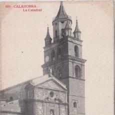 Postales: CALAHORRA (LA RIOJA) - LA CATEDRAL. Lote 156447986