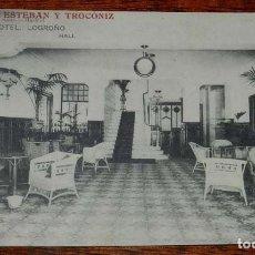 Postales: POSTAL DE LOGROÑO. GRAND HOTEL. LOGROÑO. HALL. PROPIETARIOS: ESTEBAN Y TROCÓNIZ. NO CIRCULADA.. Lote 156802102