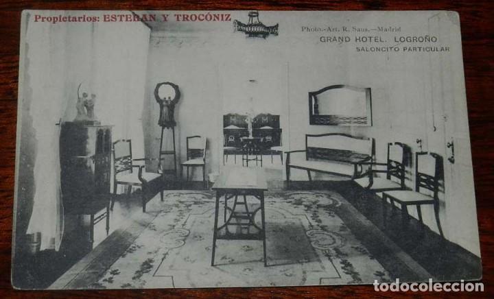 POSTAL DE LOGROÑO. GRAND HOTEL. LOGROÑO. SALONCITO PARTICULAR. PROPIETARIOS: ESTEBAN Y TROCÓNIZ. NO (Postales - España - La Rioja Antigua (hasta 1939))