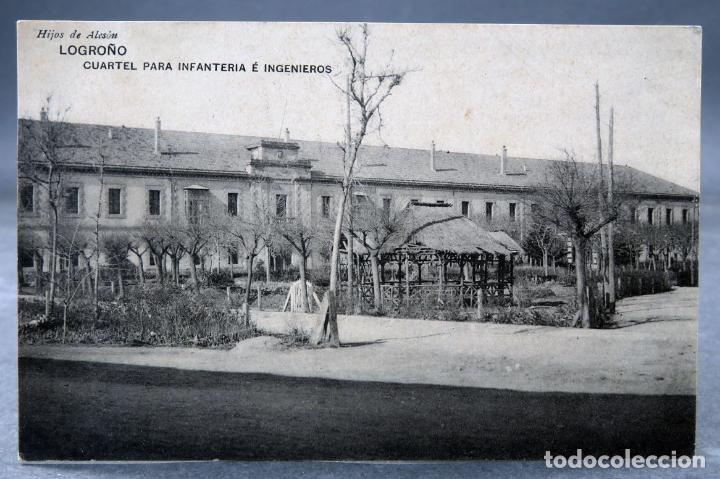 POSTAL LOGROÑO CUARTEL PARA INFANTERÍA INGENIEROS HIJOS DE ALESON HAUSER MENET CIRCULADA SELLO 1911 (Postales - España - La Rioja Antigua (hasta 1939))