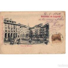 Postales: LOGROÑO.(LA RIOJA).- RECUERDO DE LOGROÑO.- PLAZA DEL MERCADO.. Lote 160481190