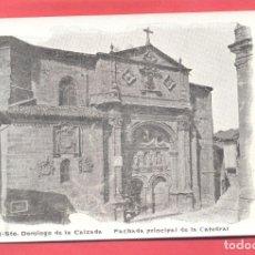 Postales: SANTO DOMINGO DE LA CALZADA.8.FACHADA PRINCIPAL DE LA CATEDRAL,,ED. H. ORTEGA, S/C, VER FOTOS. Lote 177424645