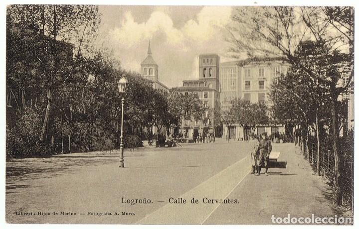 POSTAL LOGROÑO CALLE DE CERVANTES (Postales - España - La Rioja Antigua (hasta 1939))