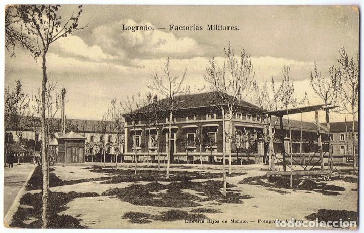 POSTAL LOGROÑO FACTORÍAS MILITARES (Postales - España - La Rioja Antigua (hasta 1939))