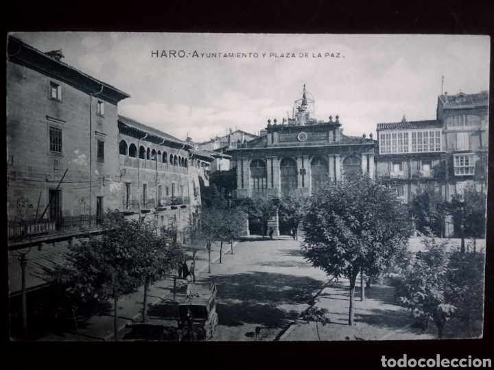 HARO AYUNTAMIENTO Y PLAZA DE LA PAZ , LA RIOJA (Postales - España - La Rioja Antigua (hasta 1939))