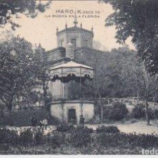 Postais: HARO (LA RIOJA) - KIOSKO DE LA MUSICA EN LA FLORIDA. Lote 192636585