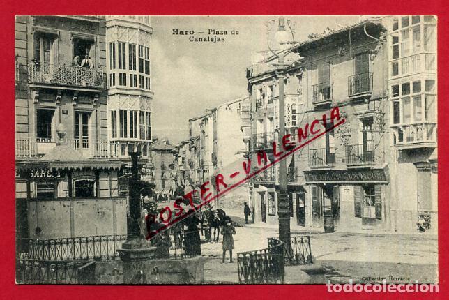 POSTAL LA RIOJA LOGROÑO HARO PLAZA DE CANALEJAS ORIGINAL P89926 (Postales - España - La Rioja Antigua (hasta 1939))