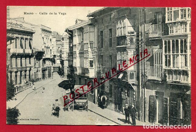 POSTAL LA RIOJA LOGROÑO HARO CALLE DE LA VEGA ORIGINAL P89928 (Postales - España - La Rioja Antigua (hasta 1939))