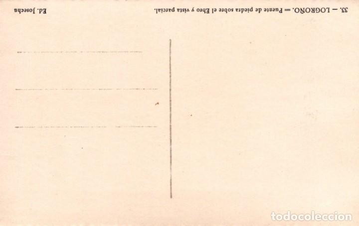 Postales: POSTAL LOGROÑO - PUENTE DE PIEDRA SOBRE EL EBRO Y VISTA - EE JOSECHU - Foto 2 - 199673967