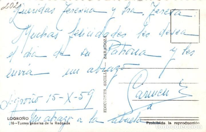 Postales: POSTAL TORRES GEMELAS DE LA REDONDA LOGROÑO ED SICILIA Nº 16 S/C - Foto 2 - 199706428