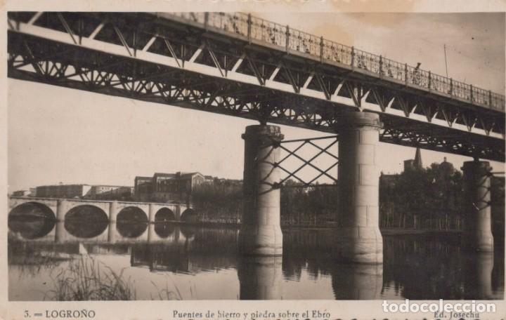POSTAL LOGROÑO - PUENTE DE HIERRO Y PIEDRA SOBRE EL EBRO - JOSECHU - 3 (Postales - España - La Rioja Antigua (hasta 1939))