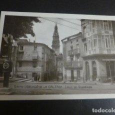 Postales: SANTO DOMINGO DE LA CALZADA LA RIOJA CALLE DE ESCORIAZA. Lote 204840296