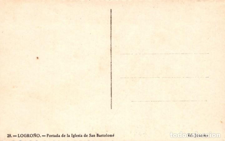 Postales: POSTAL LOGROÑO - PORTADA DE LA IGLESIA DE SAN BARTOLOME 28 - JOSECHU - Foto 2 - 210051322