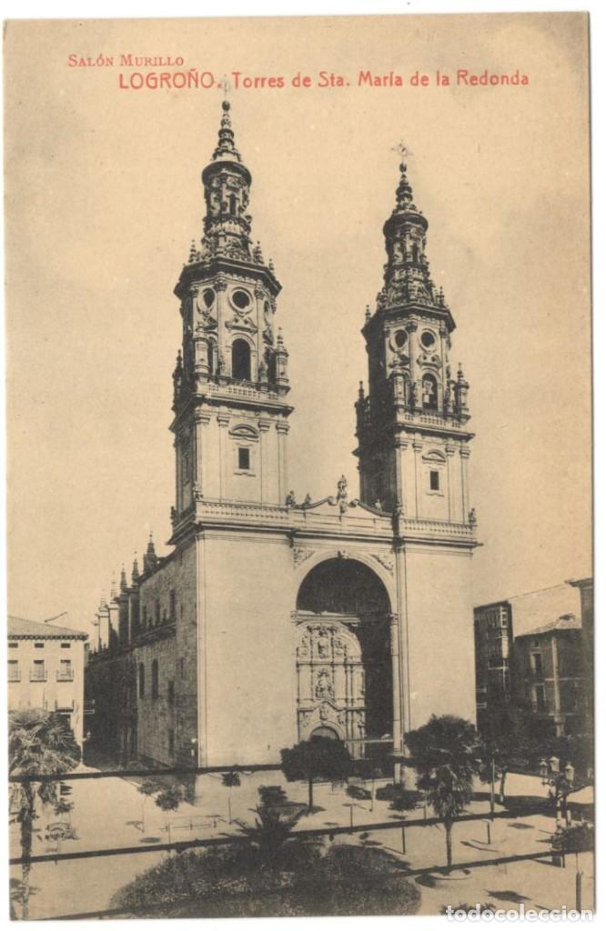 POSTAL - LOGROÑO. TORRES DE STA MARÍA DE LA REDONDA. SALÓN MURILLO. (Postales - España - La Rioja Antigua (hasta 1939))