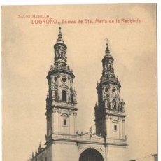Postales: POSTAL - LOGROÑO. TORRES DE STA MARÍA DE LA REDONDA. SALÓN MURILLO.. Lote 219724010