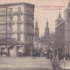Postales: LOGROÑO (LA RIOJA) - AYUNTAMIENTO Y MURO DE CERVANTES. Lote 222280280