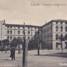 Postales: LOGROÑO (LA RIOJA) - CONVENTO Y COLEGIO DE LA ENSEÑANZA. Lote 222280756