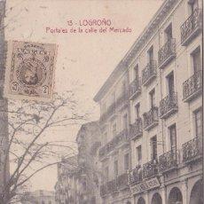 Postales: LOGROÑO (LA RIOJA) - PORTALES DE LA CALLE DEL MERCADO. Lote 222280862