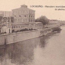 Postales: LOGROÑO MATADERO MUNICIPAL Y PUENTE DE PIEDRA. ED. HELIOTIPIA ARTISTICA ESPAÑOLA. SIN CIRCULAR. Lote 228023685