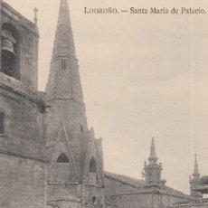 Postales: POSTAL DE LOGROÑO -SANTA MARIA DE PALACIO - IMPRENTA HIJOS DE MERINO. Lote 241267630