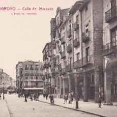 Postales: LOGROÑO, CALLE DEL MERCADO. ED. FOTO ROISIN Nº 15. SIN CIRCULAR. Lote 243449010