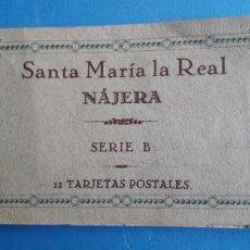 Postales: LIBRITO POSTALES SANTA MARÍA LA REAL NAJERA, SERIE B, HAUSER Y MENET, FALTA 1 POSTAL, SOLO HAY 11. Lote 257469220