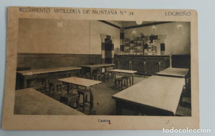 ANTIGUA POSTAL DE LA CANTINA DEL REGIMIENTO ARTILLERIA MONTAÑA Nº 24 DE LOGROÑO - F. MESAS ARTE LOGR (Postales - España - La Rioja Antigua (hasta 1939))