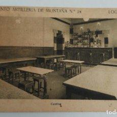 Postales: ANTIGUA POSTAL DE LA CANTINA DEL REGIMIENTO ARTILLERIA MONTAÑA Nº 24 DE LOGROÑO - F. MESAS ARTE LOGR. Lote 261194090