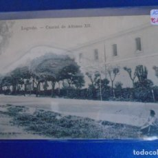 Postales: (PS-65712)POSTAL DE LOGROÑO-CUARTEL ALFONSO XII.FOTOGRAFIA A.MURO. Lote 269271393